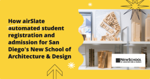 airSlate automates workflows for San Diego's NewSchool of Architecture & Design